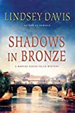 [(Shadows in Bronze)] [By (author) Lindsey Davis] published on (October, 2011)