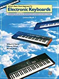 Alfred's Basic Chord Approach to Electronic Keyboards, Lesson Book 1: A Beginning Method for All Instruments With Automatic Rhythms & Chords (Alfred's Basic Piano Library)