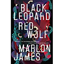 Black Leopard, Red Wolf (Dark Star Trilogy)