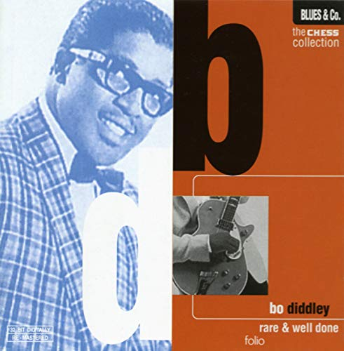 Bo Diddley // The Chess Collection / Rare & Well Done