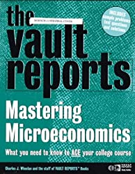 Vault Reports Guide to Mastering Microeconomics