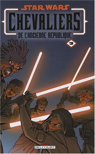 Star Wars Chevaliers de l'ancienne République, Tome 3 : Au coeur de la peur par John Jackson Miller