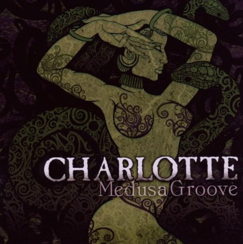 Charlotte: Medusa Groove (Audio CD)