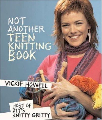 Not Another Teen Knitting Book -