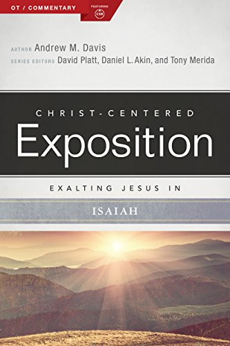 Exalting Jesus in Isaiah (Christ-Centered Exposition Commentary)