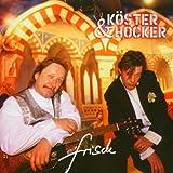 Songtexte von Köster & Hocker - frisch