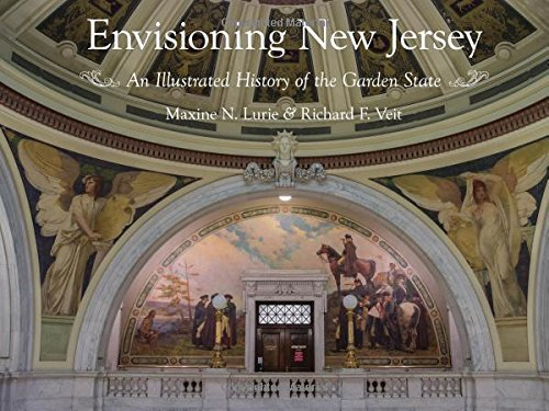 Envisioning New Jersey: An Illustrated History of the Garden State (Rivergate Regionals Collection) by Maxine N. Lurie (2016-09-16)