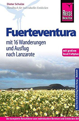 Preisvergleich Produktbild Reise Know-How Fuerteventura mit 16 Wanderungen und Ausflug nach Lanzarote: Reiseführer mit Faltplan