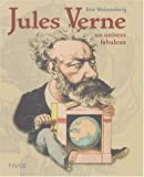 Jules Verne : Un univers fabuleux