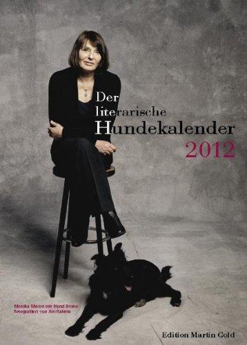 der-literarische-hundekalender-2012-inclbeilage-din-a-4-jahreskalender-mit-dem-hund-durch-das-jahr-2
