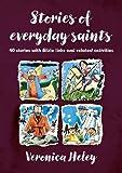 Stories of Everyday Saints