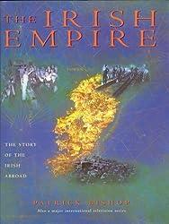 The Irish Empire by Patrick Bishop (2000-03-10)