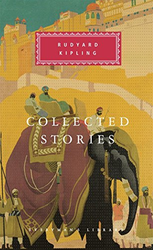 Collected Stories (Everyman's Library Classics) par Rudyard Kipling