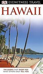 DK Eyewitness Travel Guide: Hawaii: Written by Bonnie Friedman, 2013 Edition, Publisher: Dorling Kindersley [Paperback]