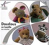 Doudous en famille au crochet : 24 modèles