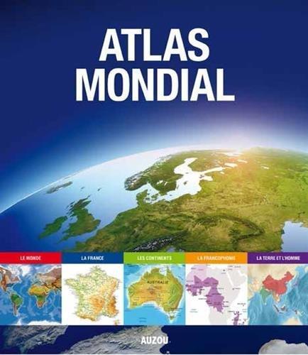 atlas mondial 2016 par collectif