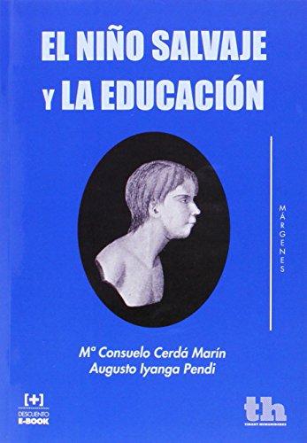 El Niño Salvaje y la Educación (Márgenes) por Mª Consuelo Cerdá Marín
