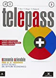 Telepass. Per Le Scuole Superiori. Con E-book. Con Espansione Online: 1