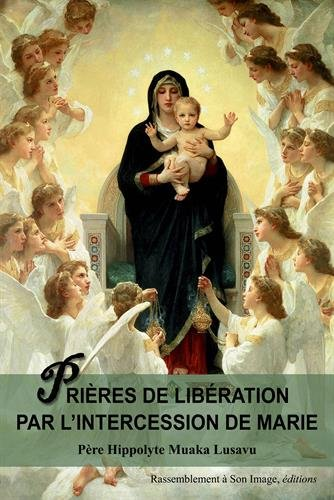 Prires de libration par l'intercession de Marie