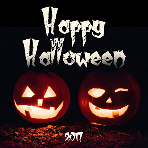 Happy Halloween 2017 - The Best Collection of Halloween Music, Scary Sound Effects, Scary Noises