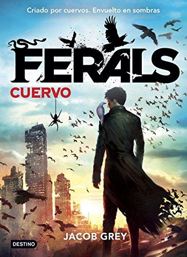 Ferals. Cuervo: Ferals 1 (Isla del Tiempo)