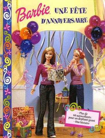 Une belle fête d'anniversaire : Barbie