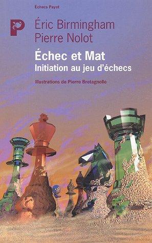 Echec et Mat : Initiation au jeu d'échecs