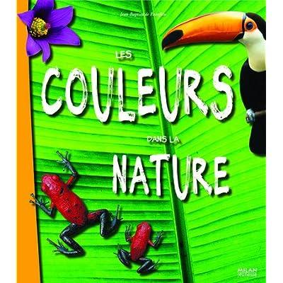 Les couleurs dans la nature