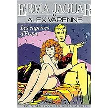 Erma Jaguar, tome 3 : Les Caprices d'Emma