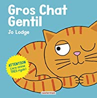 Gros chat gentil par Jo Lodge