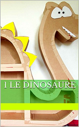 Couverture du livre 1 LE DINOSAURE