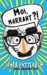 Jamie Grimm, tome 1 : Moi, marrant ?! par Patterson