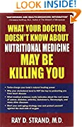 #7: What Your Doctor Doesn'T Know About Nutritional Medicine May beKilling You