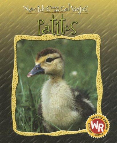 Patitos/Little Ducks (Nacidos Para Ser Salvajes/Born to Be Wild) por Anne Royer