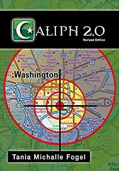 Caliph 2.0 (English Edition) von [Fogel, Tania Michalle]