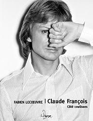 Claude François : Côté coulisses