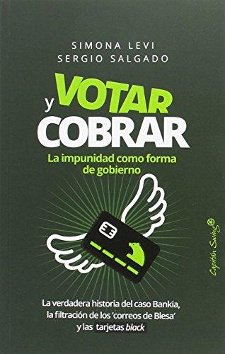 Votar y cobrar por Simona Levi