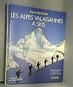 Les Alpes valaisannes à skis de Denis Bertholet