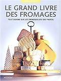 Le grand livre des fromages