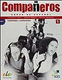 Compañeros. Cuaderno de ejercicios. Per la Scuola media. Con CD Audio: 1