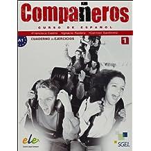 Companeros 1. Cuaderon de ejercicios / Compañeros 1. Cuaderno de ejercicios: Curso de español. Nivel A1