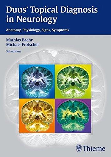 Duus' Topical Diagnosis in Neurology by Mathias Baehr (2012-01-25)