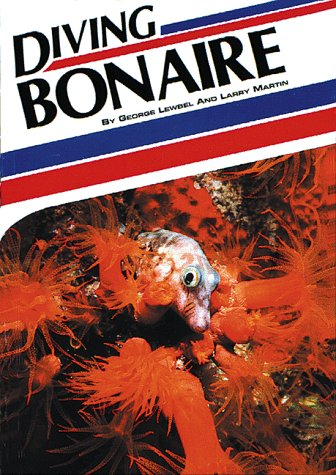 Diving Bonaire (Aqua Quest Diving) por George S. Lewbel