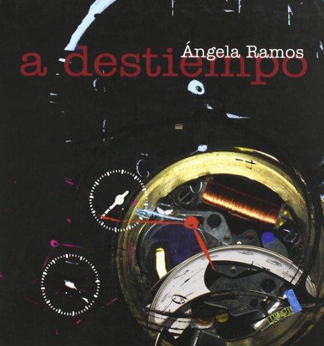 Descargar Libro A destiempo (Poesia (baile Del Sol)) de Ángela Ramos Díaz