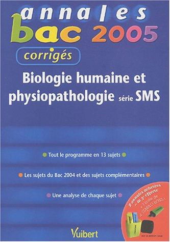 Biologie humaine et physiopathologie série SMS : Corrigés