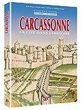 Carcassonne La Cité dans l histoire