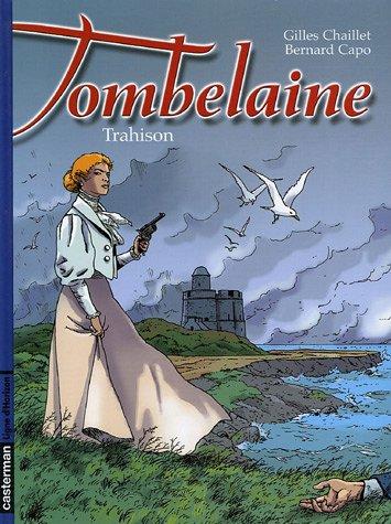 Tombelaine, Tome 5 : Trahison