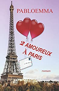 2 amoureux à Paris par  Pabloemma