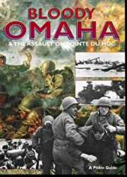 Bloody Omaha - English: And the Assault on Pointe Du Hoc (Military and Maritime)