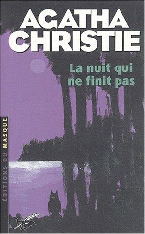 La Nuit qui ne finit pas par Agatha Christie